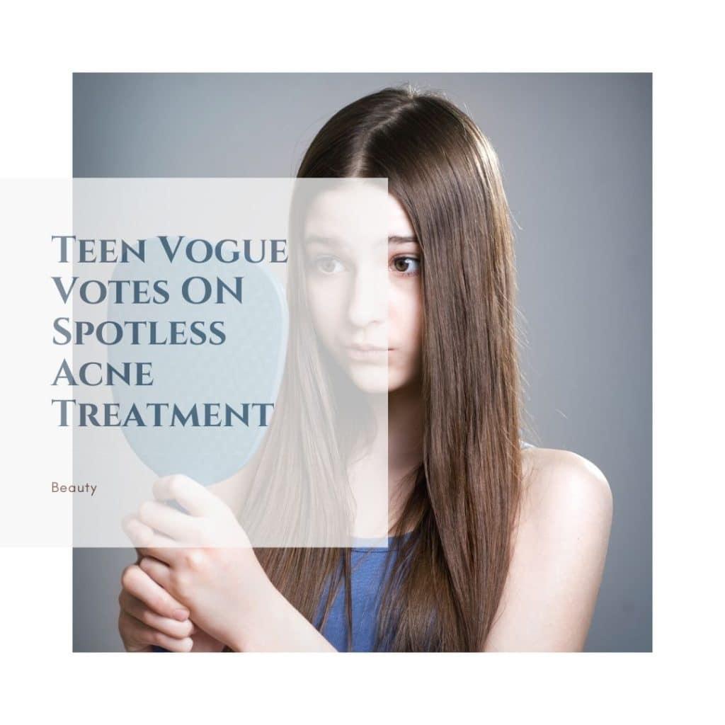 Teen Vogue On Spotless Rodan Fields